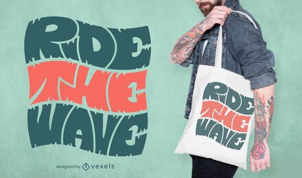 Ride the wave quote tote bag design