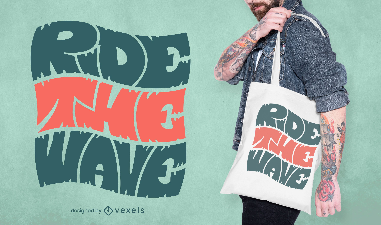 Ride the wave quote tote bag design