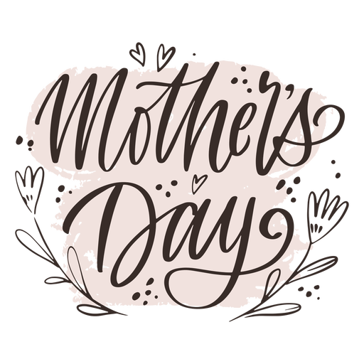 Mother's day lettering sign