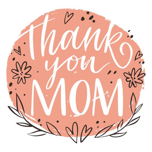 Thank you mom pink lettering quote
