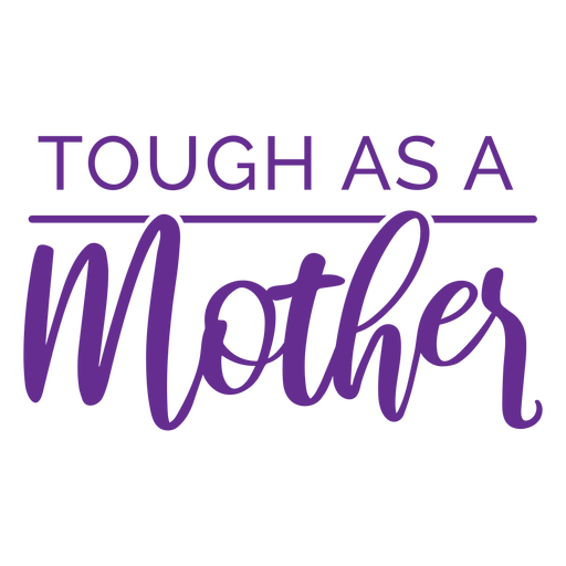 Togh as a mother quote flat