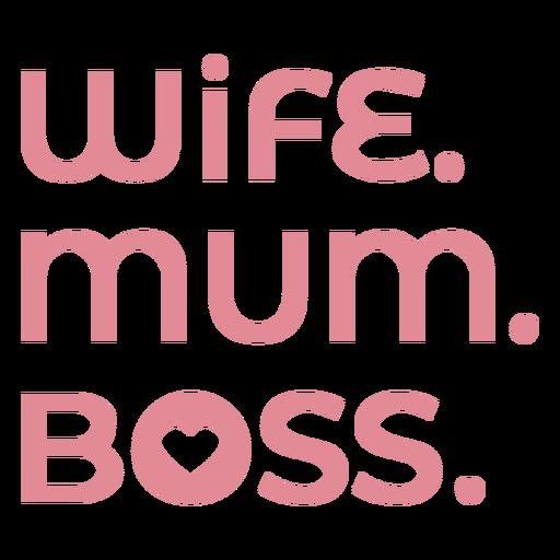 Wife mum boss badge