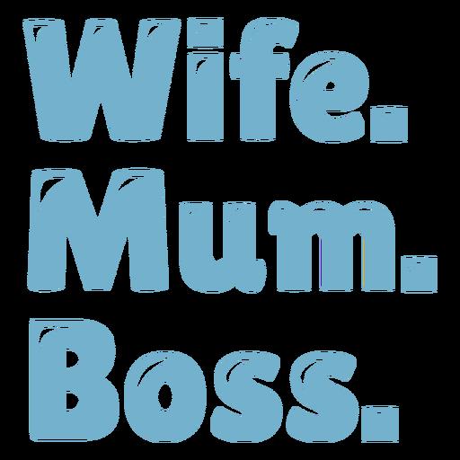Wife mum boss blue badge
