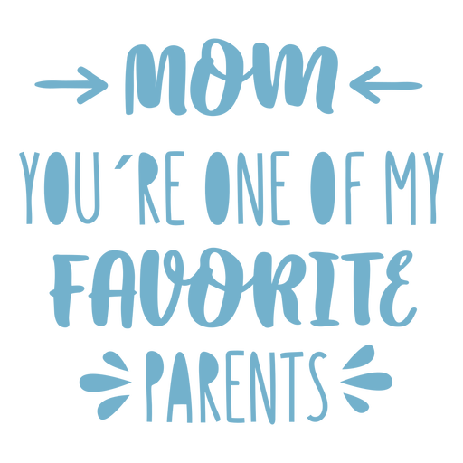 Favourite mom quote flat