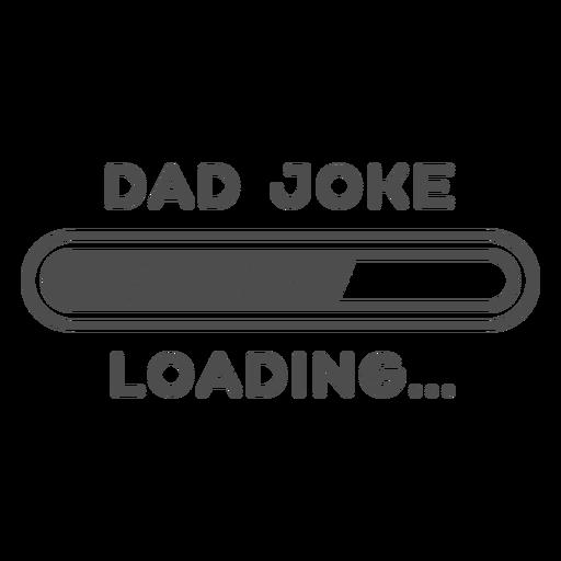 Dad joke quote filled stroke