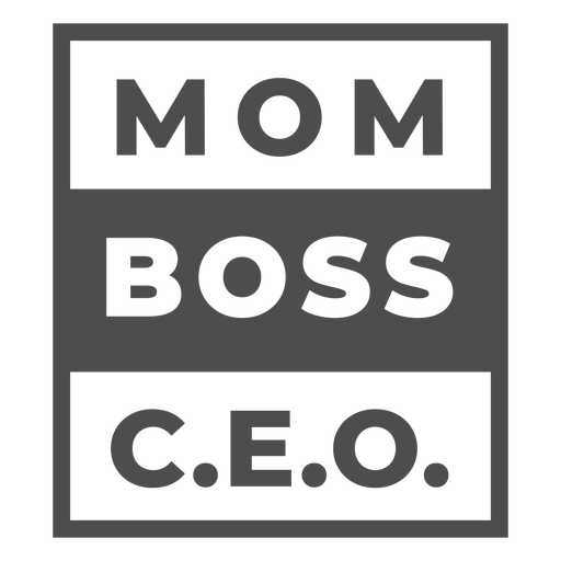 Mom boss quote flat