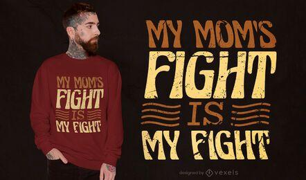 Diseño de camiseta de cita de pelea de mamá
