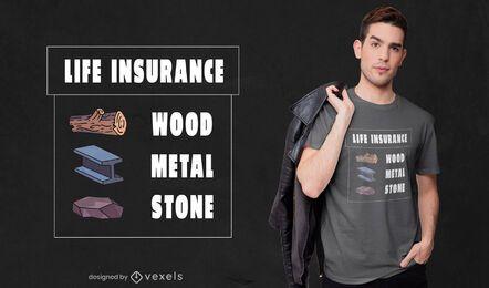 Design de t-shirt de cotação de seguro de vida