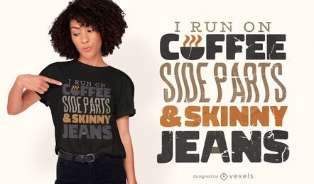 I run on coffee quote t-shirt design
