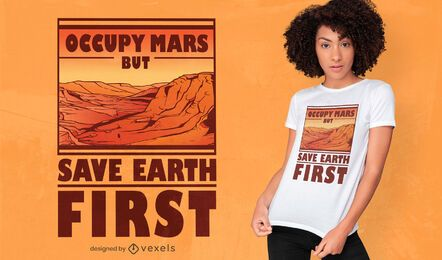 Occupy mars quote t-shirt design