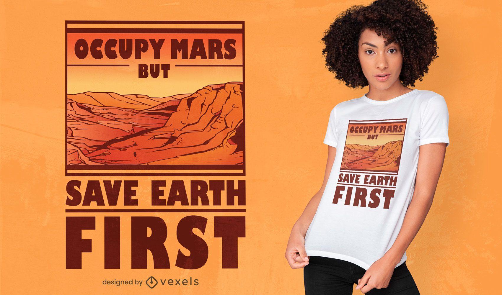 Occupy mars quote t-shirt design