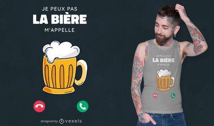 Cerveja me chama de design de camiseta