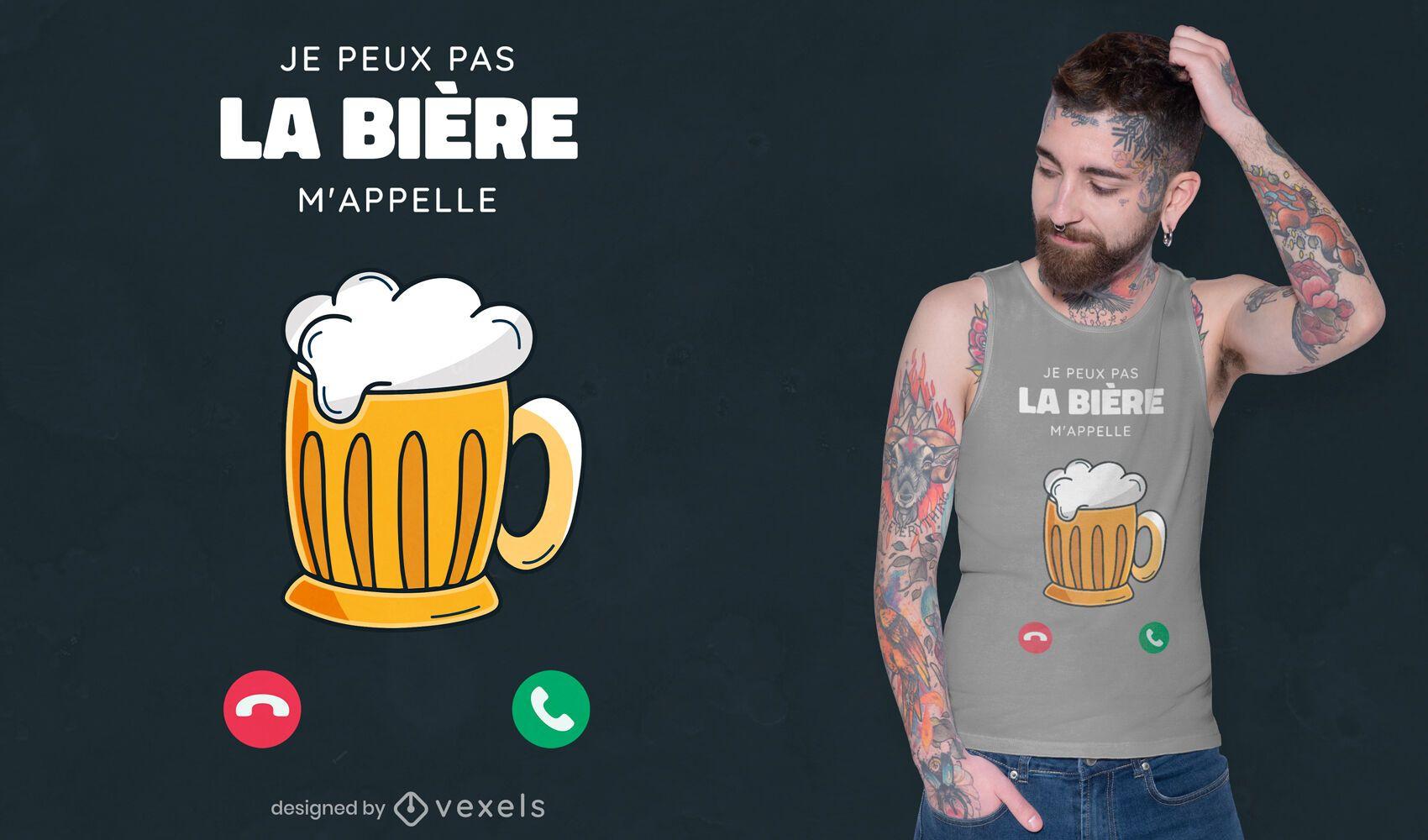 Beer calls me t-shirt design