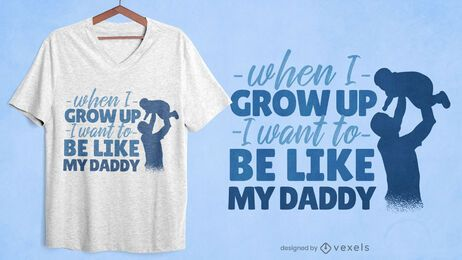 Like my dad quote t-shirt design
