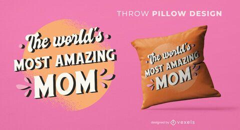 El diseño de almohada de tiro de mamá más increíble