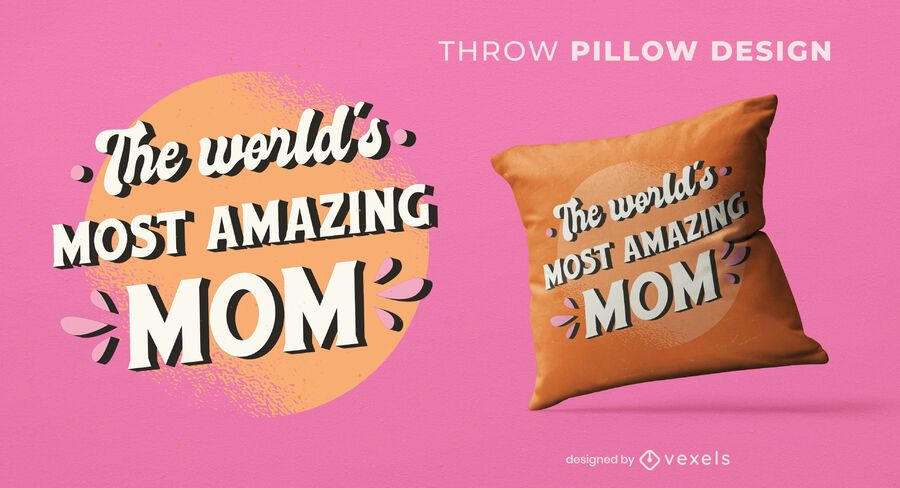 Most amazing mom throw pillow design