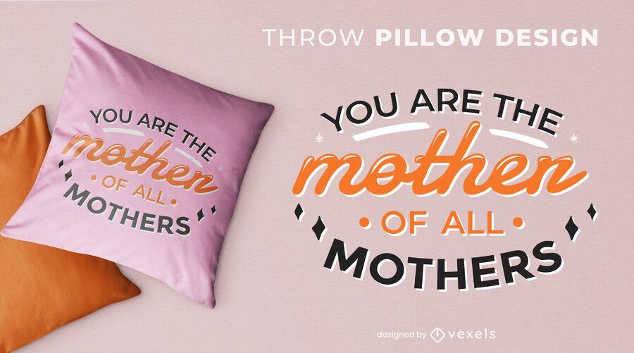 Diseño de almohada de madre de todas las madres.