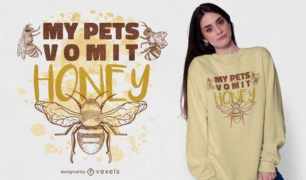 Design de t-shirt de citações de mel de animal de estimação de abelha