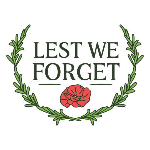 Lest we forget Anzac day quote color stroke