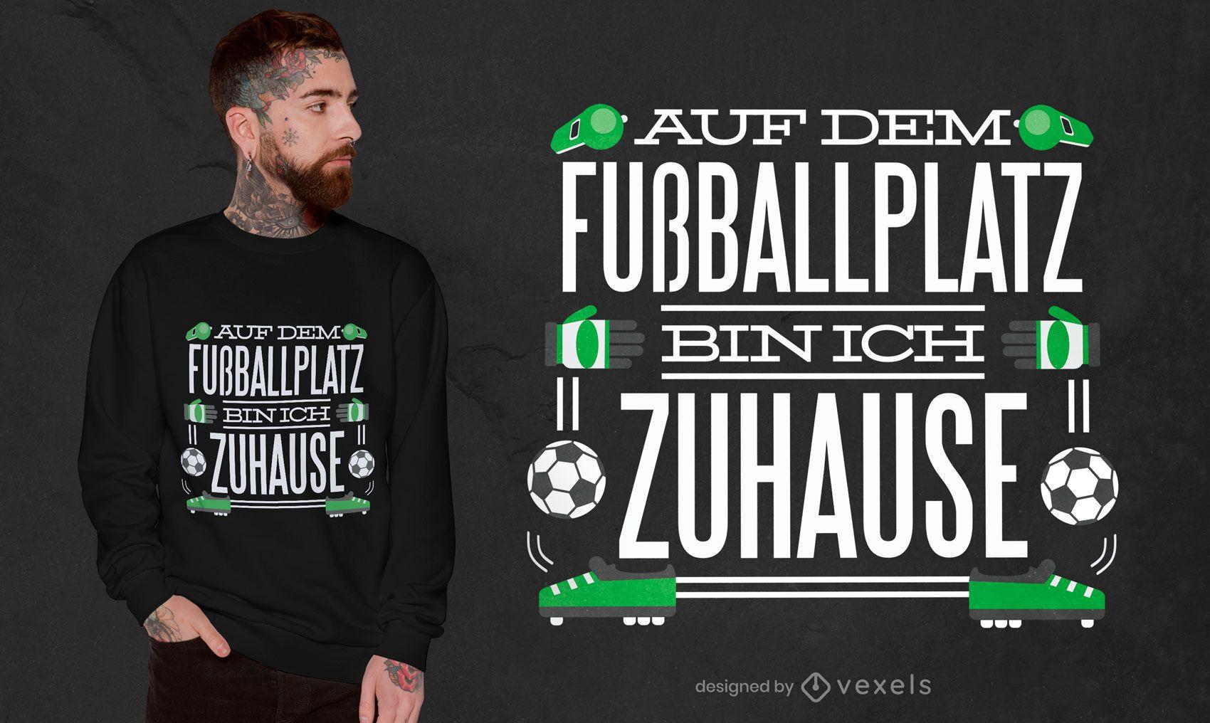 Diseño de camiseta con cita de campo de fútbol.
