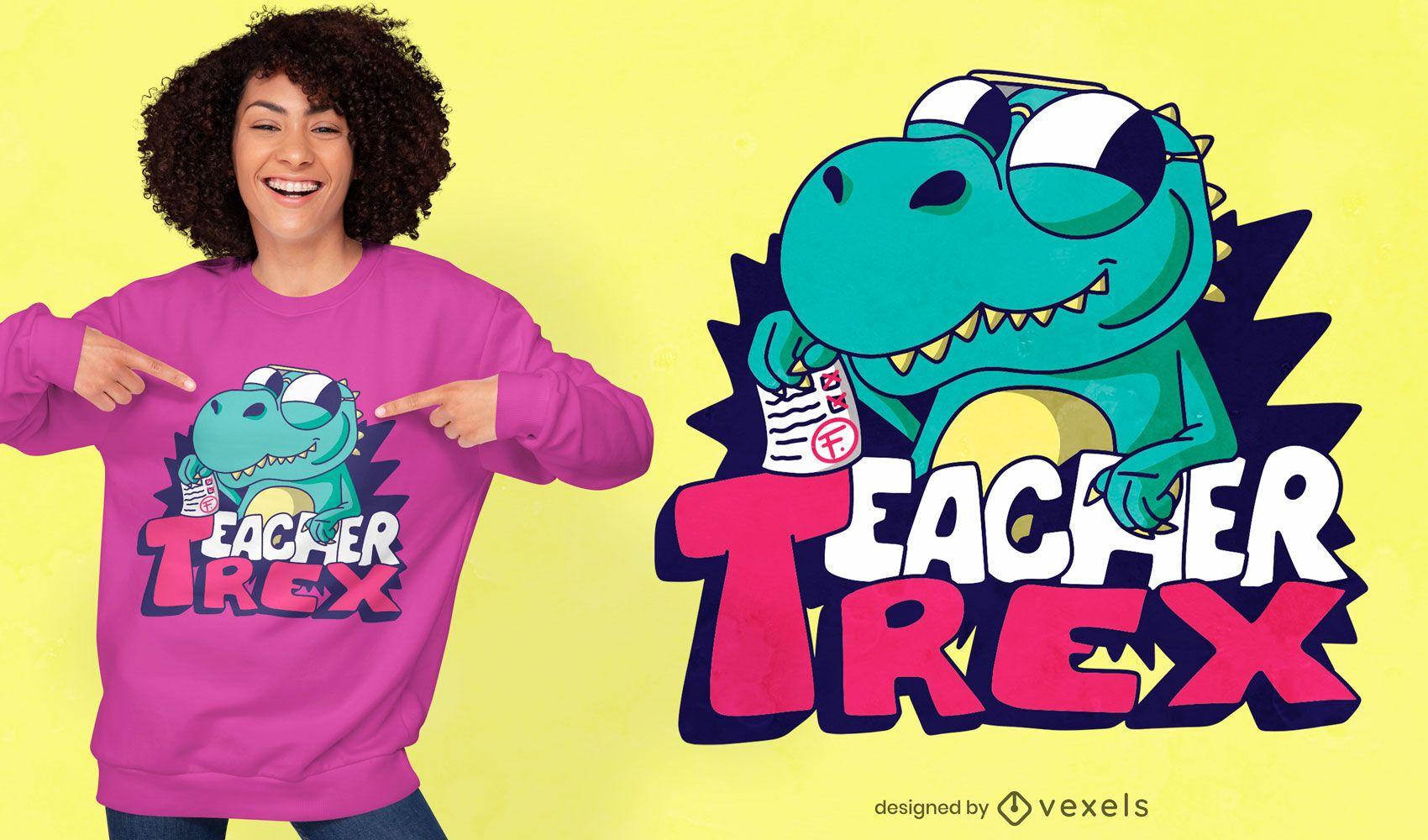 Teacher t-rex cartoon t-shirt design