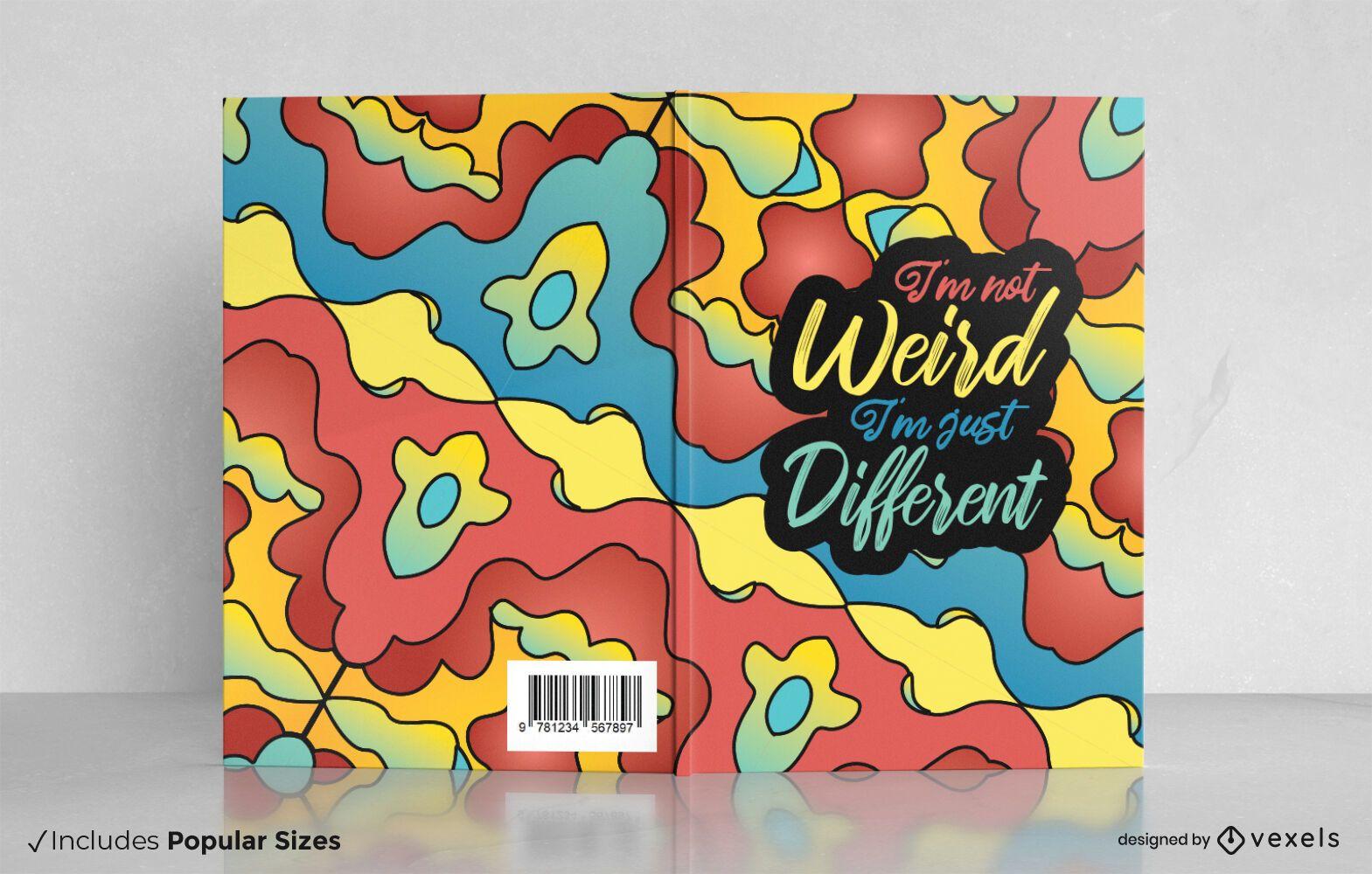 I'm not weird book cover design