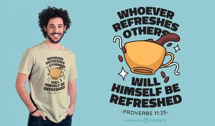 Diseño de camiseta de proverbio de café