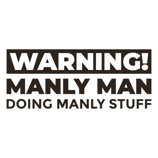 Manly man quote flat