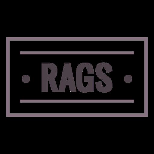 Rags label, stroke