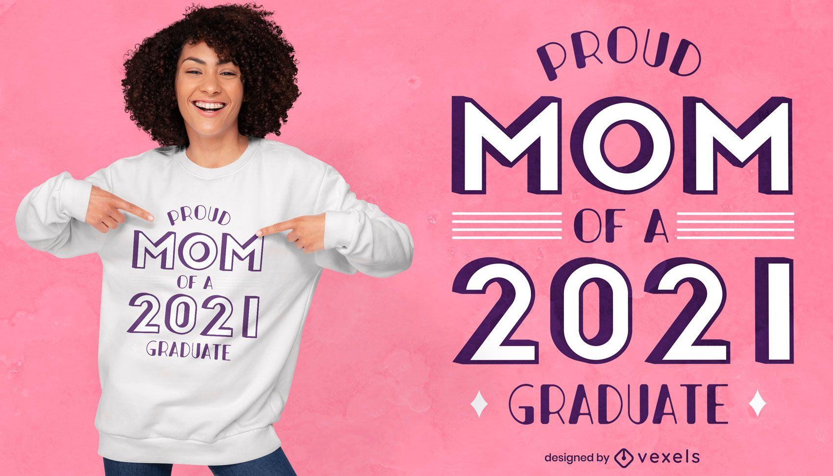 Mom of 2021 graduate t-shirt design