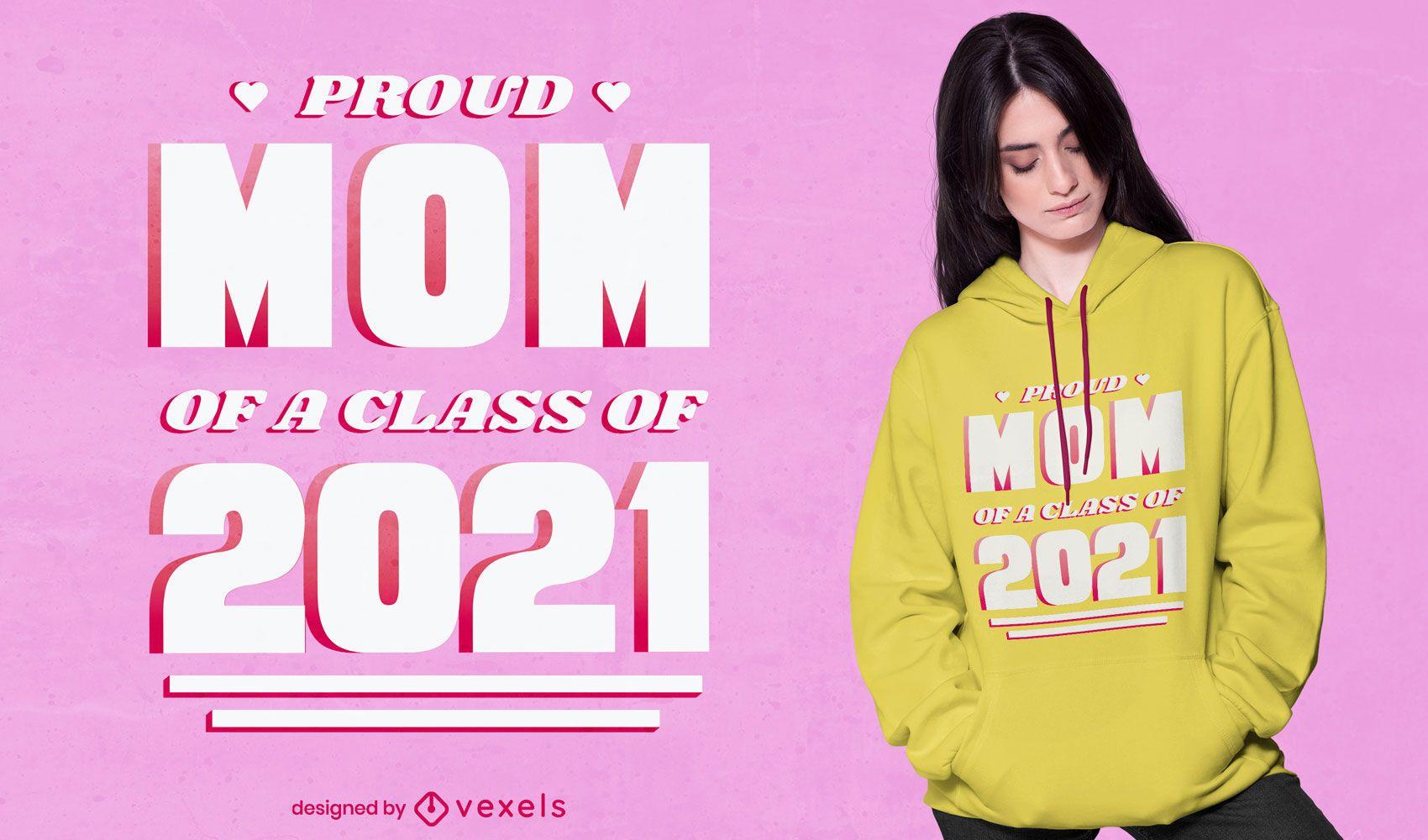 Diseño de camiseta de cita de mamá orgullosa 2021