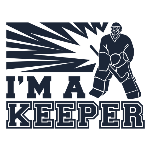 I'm a keeper quote cut out