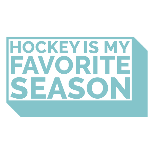 Hockey is my favorite season quote cut out
