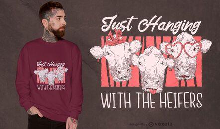 Design de camiseta de citação de Heifer