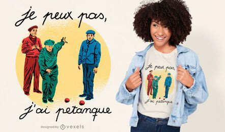 Design de camiseta com citações francesas da Petanca