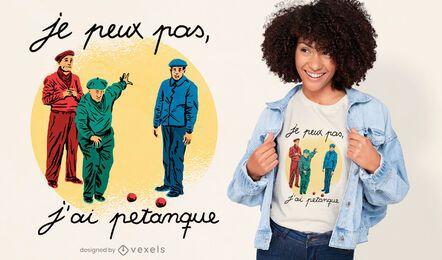 Französisches Zitat-T-Shirt-Design von Petanque