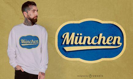 Diseño de camiseta con letras de Munich