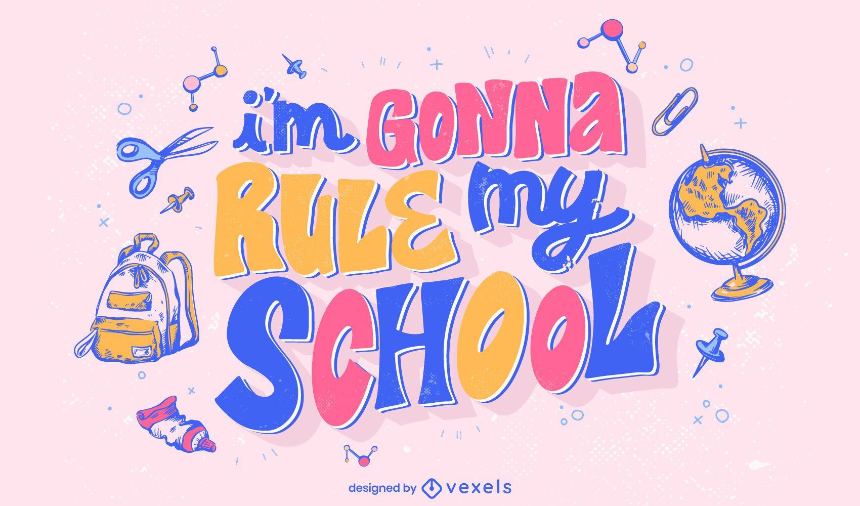School quote colorful lettering design
