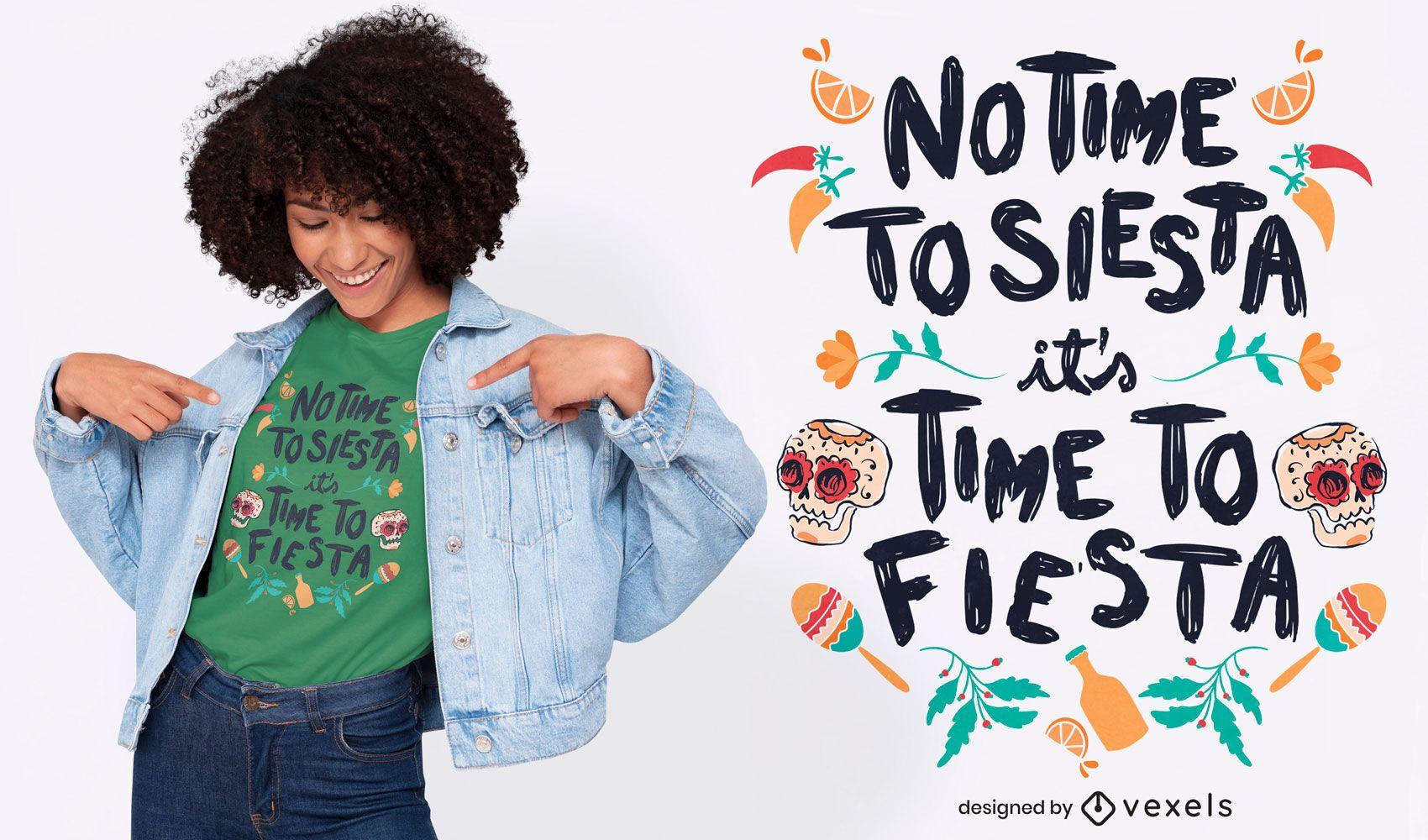 Diseño de camiseta de cita de fiesta mexicana