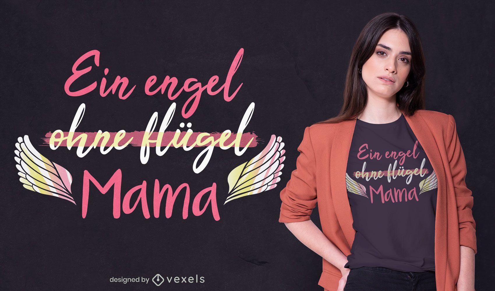 Diseño de camiseta con cita de ángel del día de la madre.