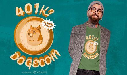 Diseño de camiseta con cita de Dogecoin