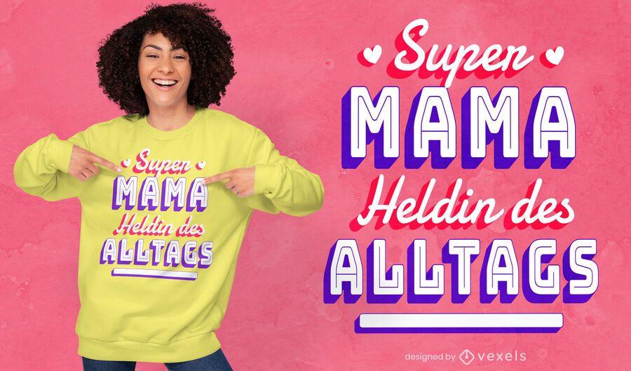 Diseño de camiseta con cita de super mamá del día de la madre