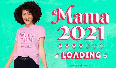 Diseño de camiseta del día de la madre 2021.