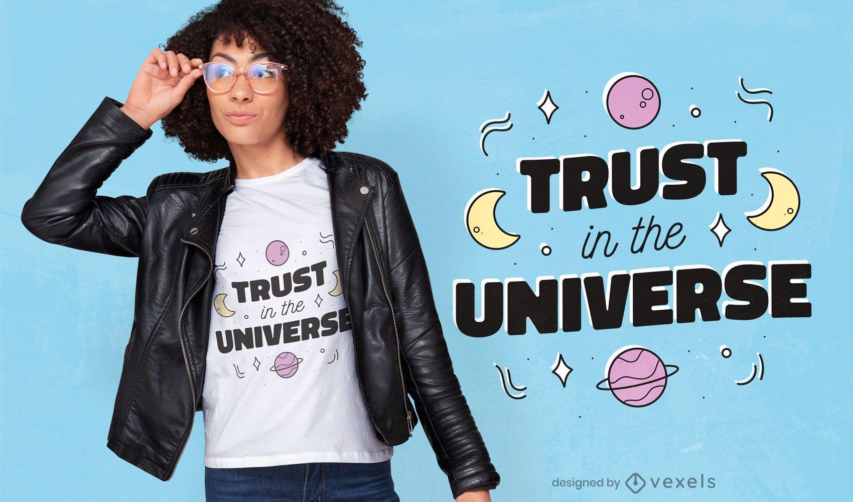 Confianza en el diseño de la camiseta del universo.