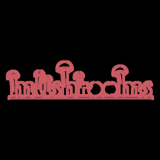 Mushrooms word stroke