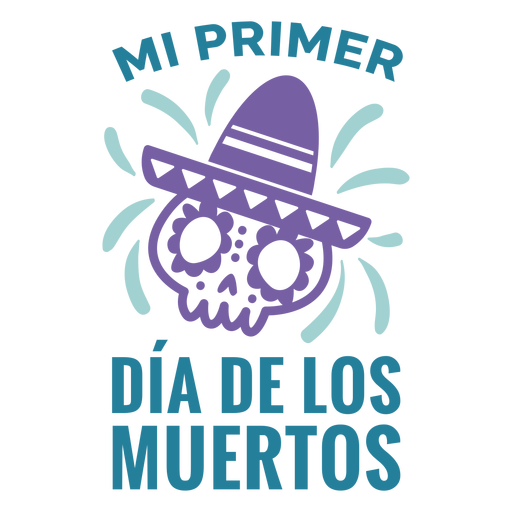 My first day of the dead quote flat