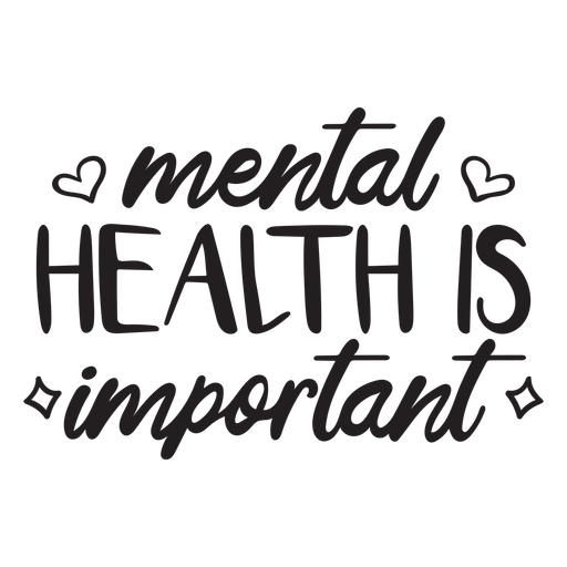 Mental health is important motivational quote stroke