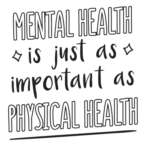 Mental health is important quote stroke