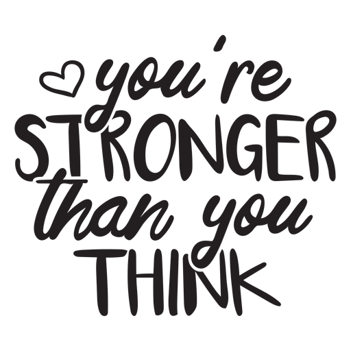 You're stronger than you think quote filled stroke