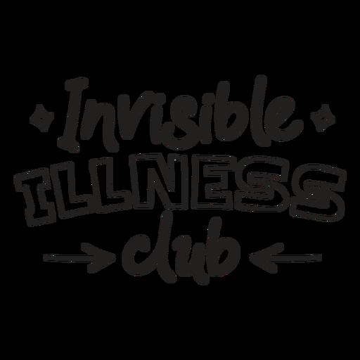 Invisible illness club quote filled stroke
